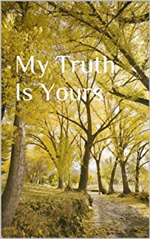 My Truth Is Yours (English Edition) di [Livingston, Jevona]