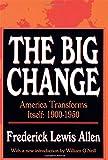 The Big Change: America Transforms Itself, 1900-50