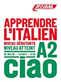 Apprendre l'italien : Niveau débutants-A2 (1CD audio MP3)