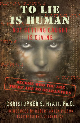 to-lie-is-human-not-getting-caught-is-divine-english-edition