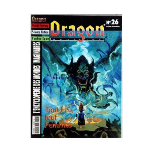 DRAGON MAGAZINE [No 26] du 01/10/1995 - HEROIC FANTASY - SCIENCE FICTION - FANTASTIQUE - ENCYCLOPEDIE DES MONDES IMAGINAIRES NECROMANCIE - HEROINES - LES CONTREES OUBLIEES