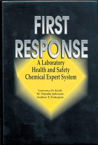 first-response-a-laboratory-health-and-safety-chemical-expert-system