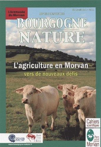 L'AGRICULTURE EN MORVAN - VERS DE NOUVEAUX DEFIS