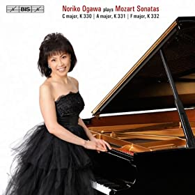 Mozart: Sonatas C major, K. 330 - A major, K. 331 - F major, K. 332