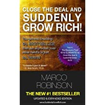 Close the Deal and Suddenly Grow Rich - Part 4 (The Resource Tool-Kit to Guarantee to Close the Deal and Suddenly Grow Rich)