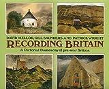 Recording Britain: A Pictorial Domesday of Pre-war Britain: A Pictorial Doomesday of Pre-war Britain