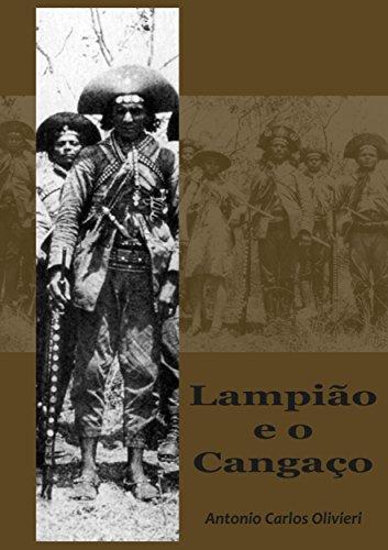 Lampião e o cangaço (Portuguese Edition)