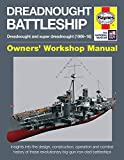 Dreadnought Battleship Manual (Haynes Manuals) (Owners' Workshop Manual)