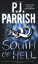 South of Hell by PJ Parrish (2008-11-03)