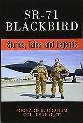 Sr-71 Blackbird: Stories, Tales and Legends