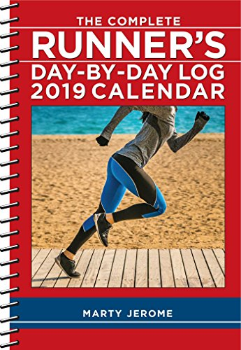 Complete Runner's Day-by-Day Log 2019 Diary por Marty Jerome