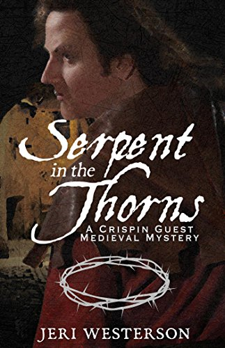 Serpent in the Thorns (A Crispin Guest Medieval Mystery Book 2) (English Edition)