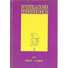INVESTIGACIONES FENOMENOLOGICAS
