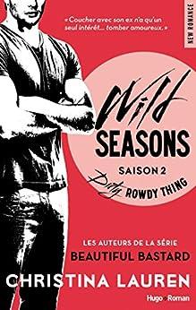 Wild Seasons saison 2 Dirty rowdy thing par [Lauren, Christina]