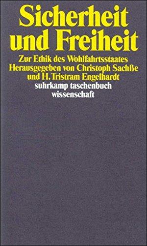 Sicherheit und Freiheit: Zur Ethik des Wohlfahrtsstaates (suhrkamp taschenbuch wissenschaft)