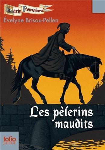 Garin Troussebœuf, X:Les pèlerins maudits