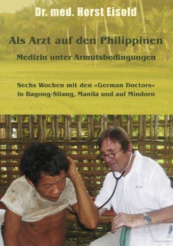 Als Arzt auf den Philippinen: Medizin unter Armutsbedingungen