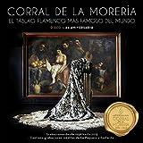 Corral De La Morería: El Tablao Flamenco Más Famoso Del Mundo - Disco 1: 60 Aniversario