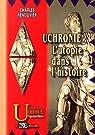 Uchronie : l'Utopie dans l'Histoire  par Renouvier