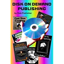 Disk on Demand Publishing (English Edition)