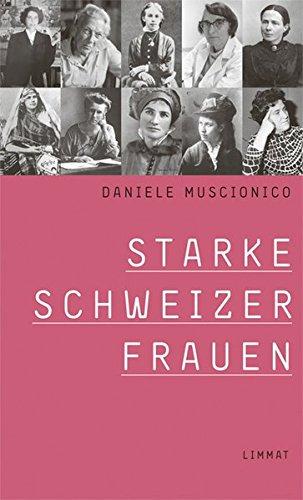 Buchseite und Rezensionen zu 'Starke Schweizer Frauen: 24 Porträts' von Daniele Muscionico