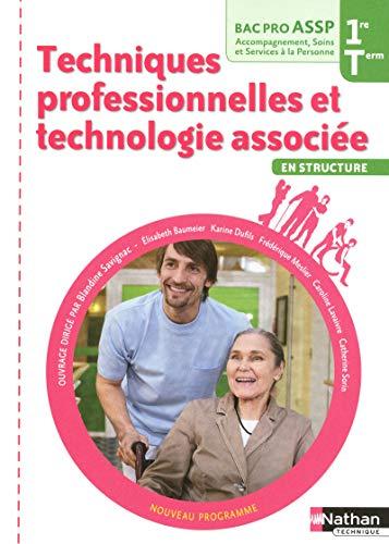 Techniques professionnelles et technologie associée - 1re et Terminale Bac Pro ASSP par Élisabeth Baumeier