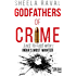Godfathers of Crime: Face to Face with India's Most Wanted