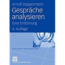 Gespräche Analysieren: Eine Einführung (Qualitative Sozialforschung) (German Edition)