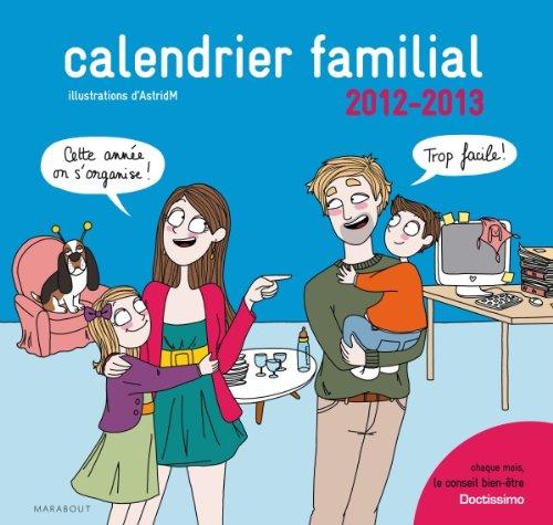 Calendrier familial Doctissimo - De septembre 2012...