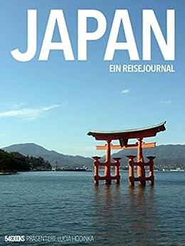 Japan - Ein Reisejournal