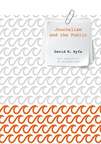 Journalism and the Public (Key Concepts in Journalism)