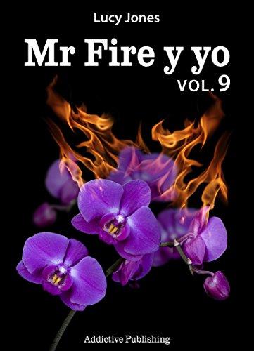 Mr Fire y yo – Volumen 9 por Lucy Jones