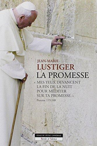 La Promesse par Jean-Marie Lustiger