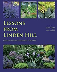 Lessons from Linden Hill: Design Tips and Planning Pointers by Jerry Fritz (2009-07-08)