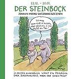 Der Steinbock: Witziges Cartoon Sternzeichen-Geschenkbuch im Format 11,5 x 11,5 cm -