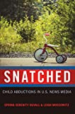 Snatched: Child Abductions in U.S. News Media (Mediated Youth Book 25) (English Edition)