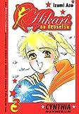Hikari no Densetsu - Cynthia ou le Rythme de la Vie Vol.3