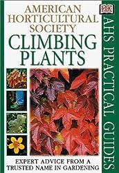 Climbing Plants (AHS Practical Guides) by DK Publishing (2001-01-22)