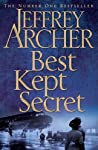 About The BookBest Kept Secret: Book Three of the Clifton Chronicles is the third installment in the much acclaimed series, The Clifton Chronicles, 1945 by Jeffrey Archer. Archer decides to enthrall his readers with yet another one of his writing...