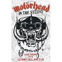Motorhead: In the Studio by Jake Brown (2010-04-01)