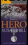 Hero: A Simon Serrailler Short Story (Kindle Single)