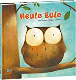 Heule Eule - Paul Friester