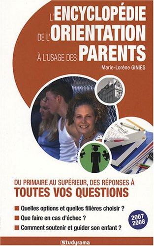 l-39-encyclopdie-de-l-39-orientation--l-39-usage-des-parents