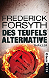 Des Teufels Alternative: Thriller