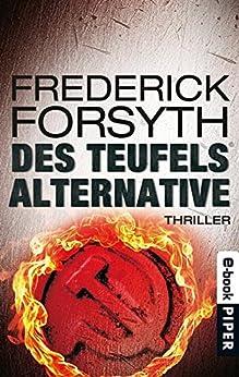 Des Teufels Alternative: Thriller von [Forsyth, Frederick]