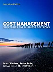 Cost Management: Strategies for Business Decisions, International Edition: Strategies for Business Decisions (UK Higher Education Business Accounting)
