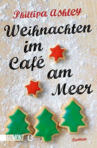 Weihnachten im Café am Meer: Roman (Mount Amp)