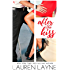 After the Kiss: A Sex, Love & Stiletto Novel (Sex, Love, & Stiletto Series)