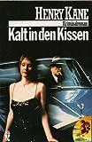 Henry Kane: Kalt in den Kissen