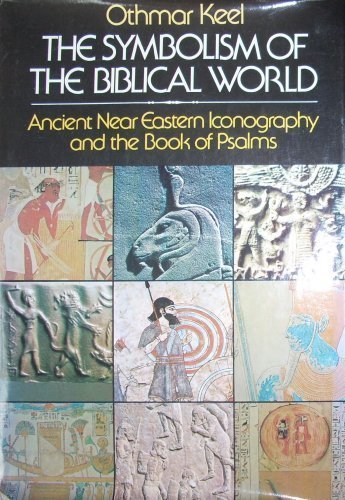 Title: The Symbolism of the Biblical World Ancient Near E